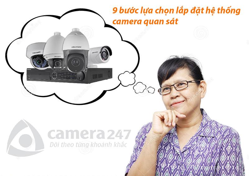 9 bước lựa chọn lắp đặt hệ thống camera quan sát