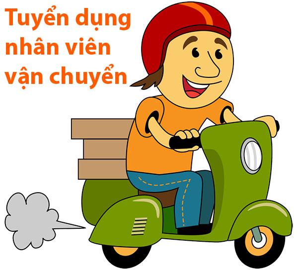 Tuyển dụng nhân viên vận chuyển