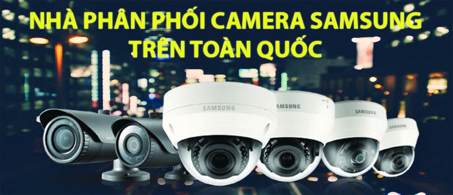 Phân phối camera Samsung toàn quốc