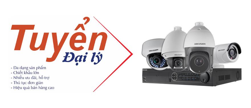 Tuyển đại lý phân phối camera quan sát