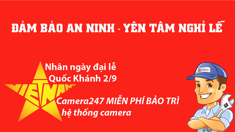 Camera247 miễn phí bảo trì hệ thống camera quan sát