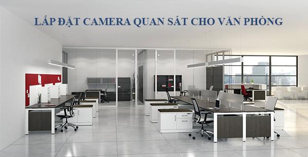 Lắp đặt camera quan sát cho văn phòng 1