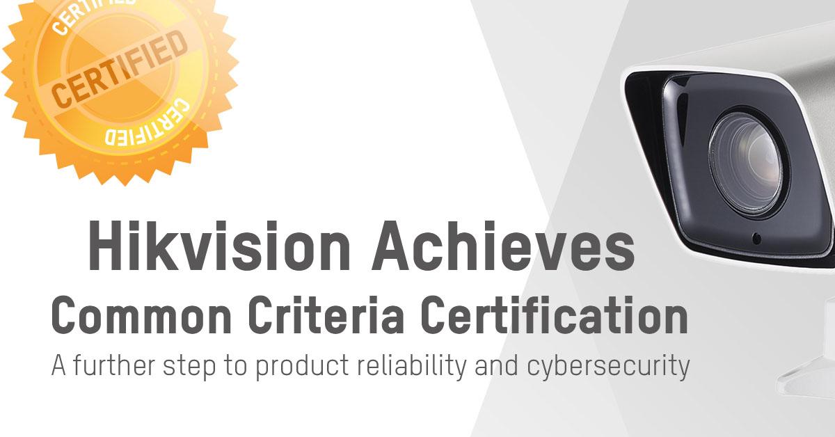 Hikvision đạt chứng nhận tiêu chuẩn an ninh công nghệ