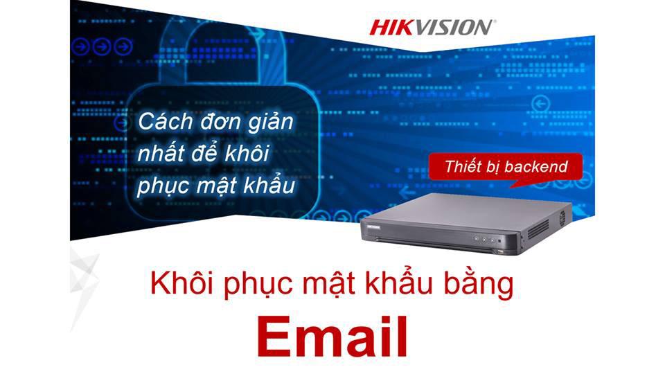 Hướng dẫn khôi phục mật khẩu bằng Email