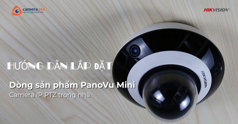 Hướng dẫn lắp đặt camera Panovu PTZ Mini